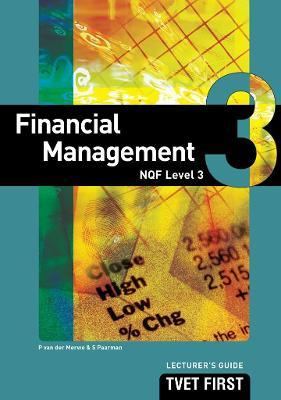 Financial Management: NQF Level 3: Lecturer's Guide