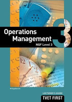 Operations Management: NQF Level 3: Lecturer's Guide