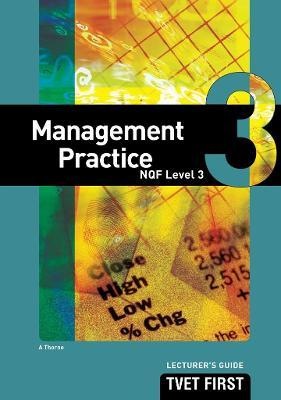 Management Practice: NQF Level 3: Lecturer's Guide