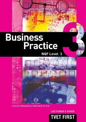 Business Practice: NQF Level 3: Lecturer's Guide