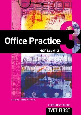 Office Practice: NQF Level 3: Lecturer's Guide
