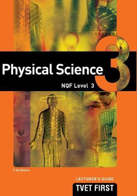 Physical Science: NQF Level 3: Lecturer's Guide