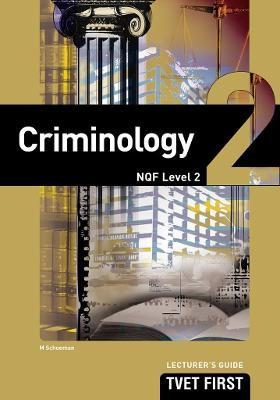 Criminology: NQF Level 2: Lecturer's Guide