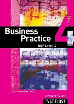 Business Practice: NQF Level 4: Lecturer's Guide