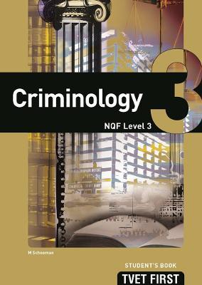 Criminology: NQF Level 3: Student's Book