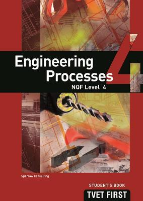 Engineering Processes: NQF Level 4: Student's Book