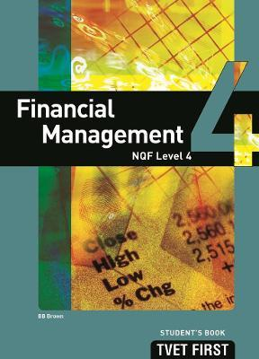 FET first financial management: NQF level 4: Student's book