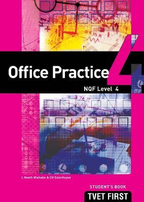 Office Practice: NQF Level 4: Student's Book