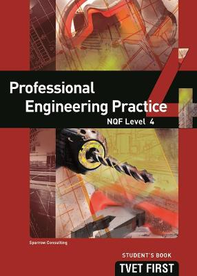 Professional Engineering Practice: NQF Level 4: Student's Book