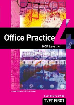Office Practice: NQF Level 4: Lecturer's Guide