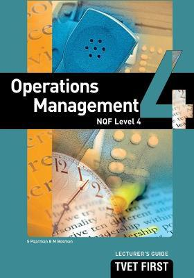 Operations Management: NQF Level 4: Lecturer's Guide