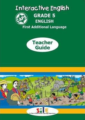 Interactive English CAPS: Gr 5: Teacher's Guide