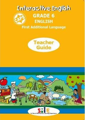 Interactive English CAPS: Gr 6: Teacher's Guide