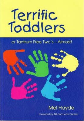 Terrific Toddlers: Tantrum Free Two's-Almost!
