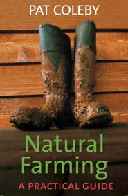 Natural Farming: a Practical Guide