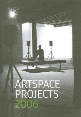 Artspace Projects 2006