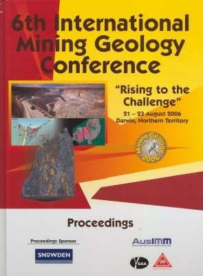 Sixth International Mining and Geology Conference 2006