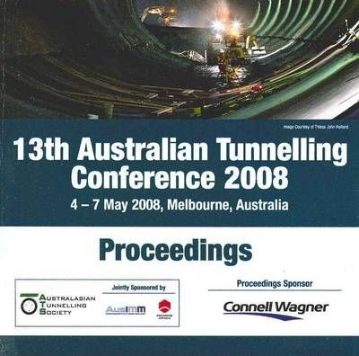 13th Australian Tunnelling Conference 2008