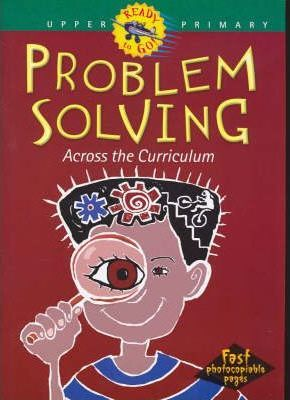 Problem Solving Across the Curriculum