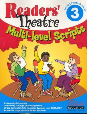 Readers' Theatre: Middle Primary Bk. 3
