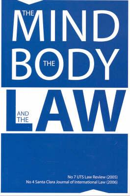 The Mind, the Body and the Law