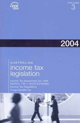 Australian Income Tax Legislation 2004