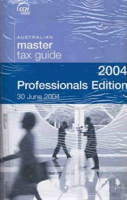 2004 Master Tax Guide