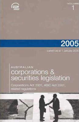 Australian Corporations and Securities Legislation 2005: v. 1