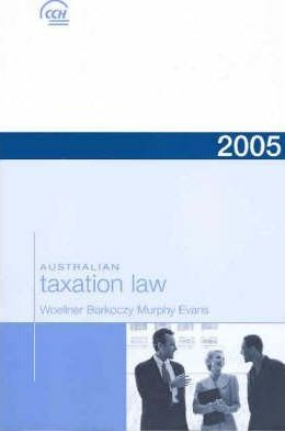 Australian Taxation Law 2005