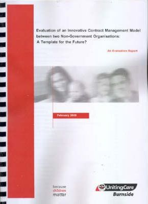 Evaluation of an Innovative Contract Management Model Between Two Non-government Organisations