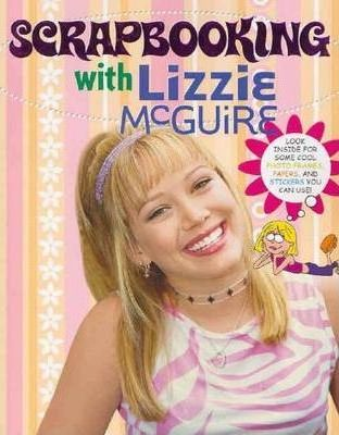 Scrapbooking with Lizzie McGuire