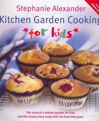 Kitchen Garden Cooking for Kids