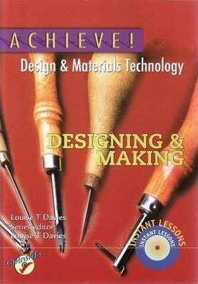 Achieve! Design and Materials Technology Designing and Making