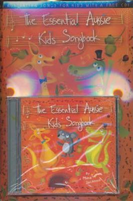The Essential Aussie Kids Songbook