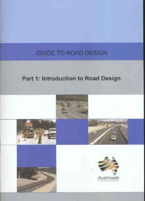 Guide to Road Design: Pt. 1