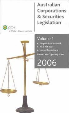 Australian Corporations and Securities Legislation: Vol. 1