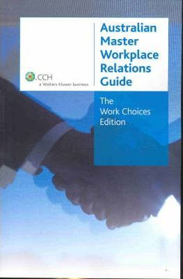 The Australian Master Workplace Relations Guide