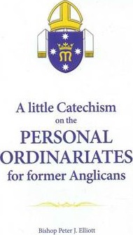 Little Catechism on the Personal Ordinariates for Former Anglicans