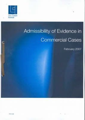 Admissibility of Evidence in Commercial Cases