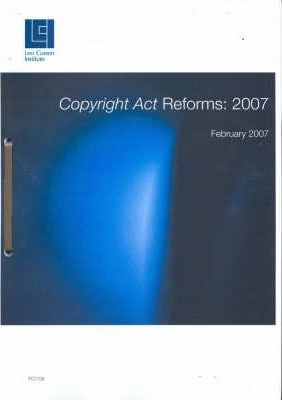 Copyright Act Reforms - February 2007
