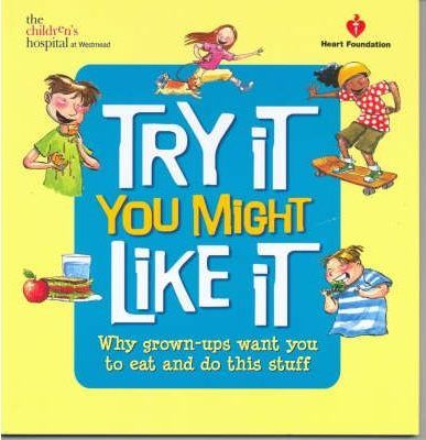 50 Great Tips for Healthy Kids: AND Try it, You Might Like it