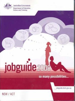 Job Guide for New South Wales and Australian Capital Territory 2006
