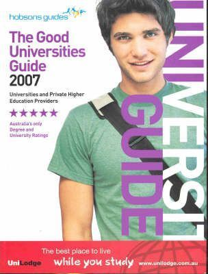 The Good Universities Guide 2007