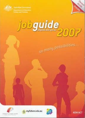 Job Guide for New South Wales and Australian Capital Territory 2007
