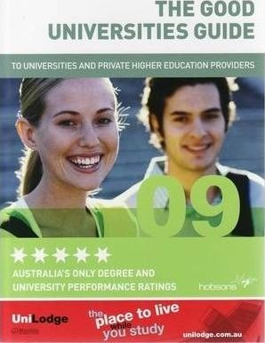 The Good Universities Guide to Universities and Private Higher Education Providers 2009