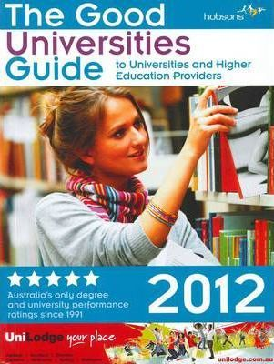 The Good Universities Guide 2012