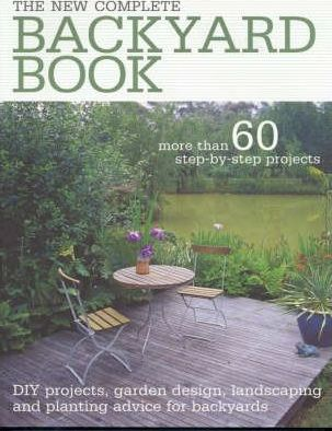 The New Complete Backyard Book