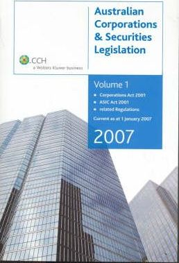 Australian Corporations and Securities Legislation 2007: Vols. 1 and 2