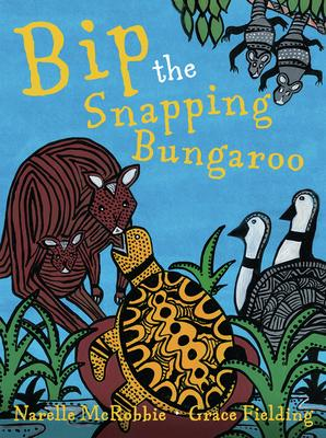 Bip the Snapping Bungaroo Cover Image