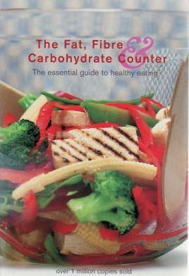 The Fat, Fibre and Carbohydrate Counter